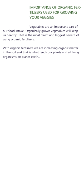 IMPORTANCE OF ORGANIC FERTILIZERS USED FOR GROWING YOUR VEGGIE